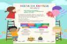FESTA DA FAMÍLIA SERÁ REALIZADA SÁBADO NO CENTRO DA JUVENTUDE DO MONTE CARLO
